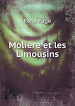 Moliere Et Les Limousins af Rene Fage