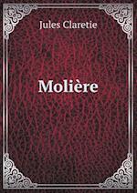 Moliere af Jules Claretie