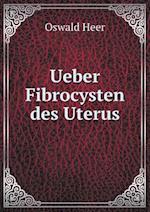 Ueber Fibrocysten Des Uterus