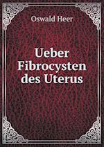 Ueber Fibrocysten Des Uterus af Oswald Heer