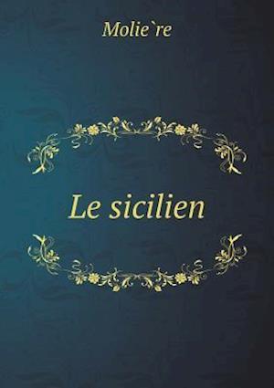 Bog, paperback Le Sicilien af Moliere