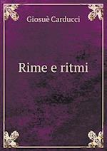 Rime E Ritmi af Giosue Carducci