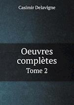 Oeuvres Completes Tome 2 af Casimir Delavigne