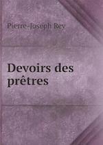 Devoirs Des Pretres af Pierre-Joseph Rey