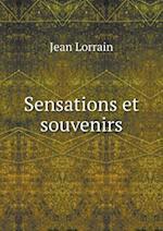 Sensations Et Souvenirs af Jean Lorrain