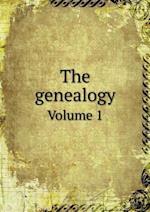The genealogy Volume 1 af Albert Mack Sterling