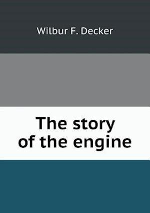 The story of the engine