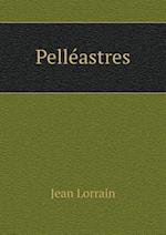 Pelleastres af Jean Lorrain