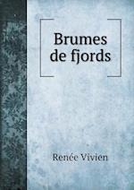 Brumes de Fjords af Renee Vivien