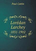 Loredan Larchey 1831-1902 af Paul Cottin