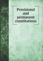 Provisional and permanent constitutions