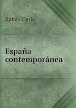 Espana Contemporanea af Ruben Dario