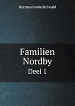 Familien Nordby Deel 1 af Herman Frederik Ewald