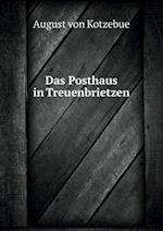 Das Posthaus in Treuenbrietzen af August Von Kotzebue