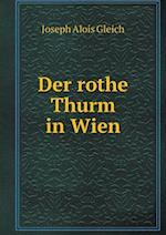 Der Rothe Thurm in Wien