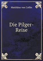 Die Pilger-Reise