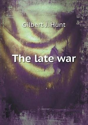 The late war