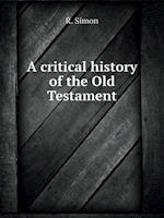 A Critical History of the Old Testament af R. Simon