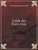 Guide Des Etats-Unis af Joachim Denis Laurent Zender