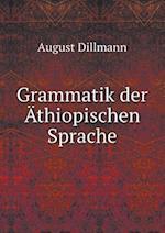 Grammatik Der Athiopischen Sprache af August Dillmann