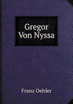 Gregor Von Nyssa af Franz Oehler