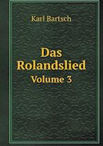 Das Rolandslied Volume 3