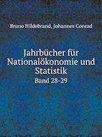 Jahrbucher Fur Nationalokonomie Und Statistik Band 28-29 af Johannes Conrad