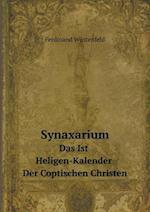 Synaxarium Das Ist Heligen-Kalender Der Coptischen Christen af Ferdinand Wustenfeld