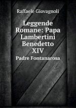 Leggende Romane af Raffaele Giovagnoli