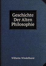 Geschichte Der Alten Philosophie