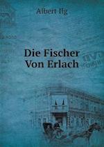 Die Fischer Von Erlach af Albert Ilg