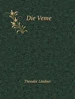 Die Veme af Theodor Lindner