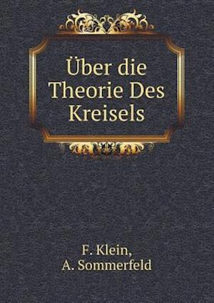 Uber Die Theorie Des Kreisels