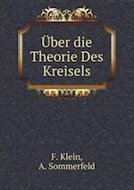 Uber Die Theorie Des Kreisels af F Klein
