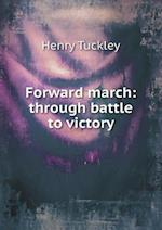 Forward March af Henry Tuckley