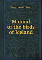 Manual of the Birds of Iceland af Henry Horrocks Slater