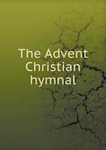 The Advent Christian hymnal af Advent Christian Church