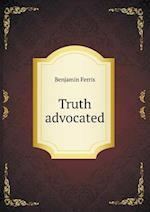 Truth Advocated af Benjamin Ferris