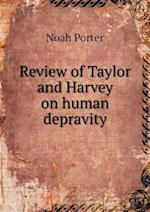 Review of Taylor and Harvey on Human Depravity af Noah Porter