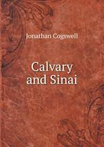 Calvary and Sinai af Jonathan Cogswell