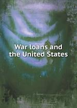 War loans and the United States