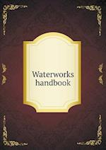 Waterworks Handbook af Weston Robert Spurr, Alfred D. Flinn, Clinton Lathrop Bogert