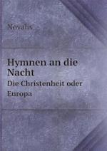 Hymnen an Die Nacht Die Christenheit Oder Europa