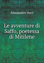 Le Avventure Di Saffo, Poetessa Di Mitilene af Alessandro Verri