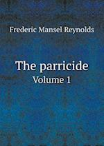 The parricide Volume 1