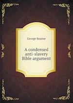 A Condensed Anti-Slavery Bible Argument