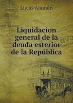 Liquidacion General de La Deuda Esterior de La Republica