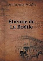 E Tienne de La Boe Tie af Leon Jacques Feugere