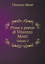 Prose E Poesie Di Vincenzo Monti Volume 2 af Vincenzo Monti