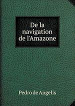 de La Navigation de L'Amazone